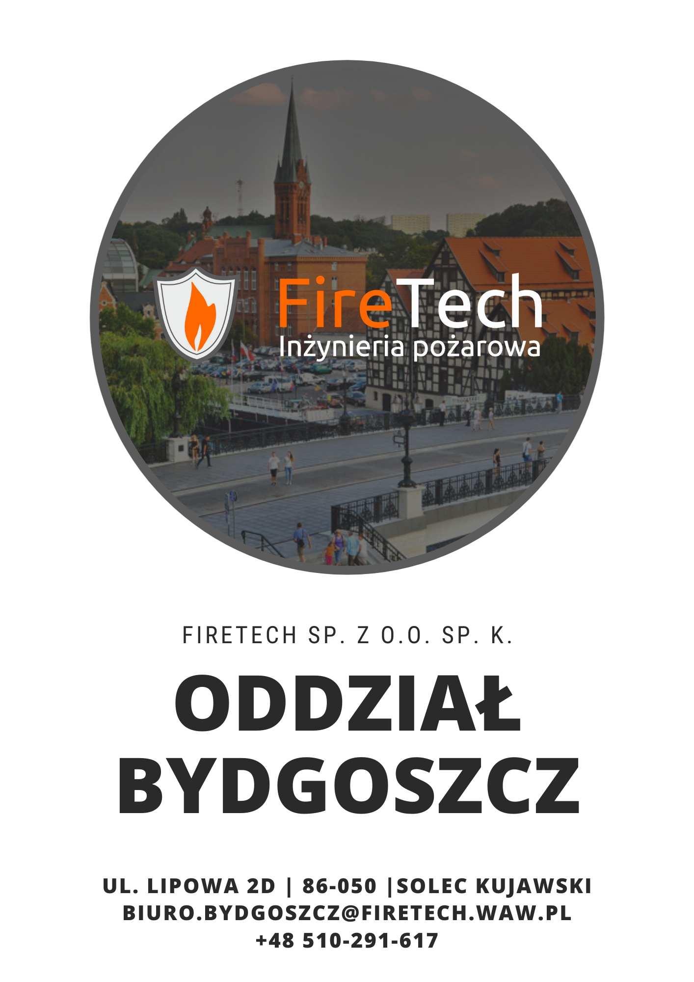 Firetech - oddział w Bydgoszczy - usługi przeciwpożarowe, zabezpieczenia ppoż, serwis ppoż, projekty ppoż.